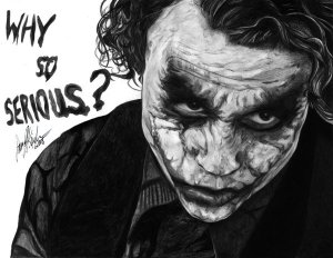 Joker Why So Serious Black and White