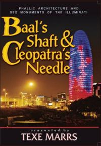 baals-shaft-cleopatras-needle-phallic-architecture-sex-monuments-texe-marrs-dvd-cover-art
